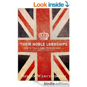 Their Noble Lordships by Simon Winchester